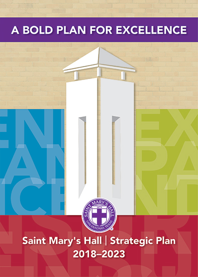 Saint Mary's Hall Strategic Plan 2018-2023